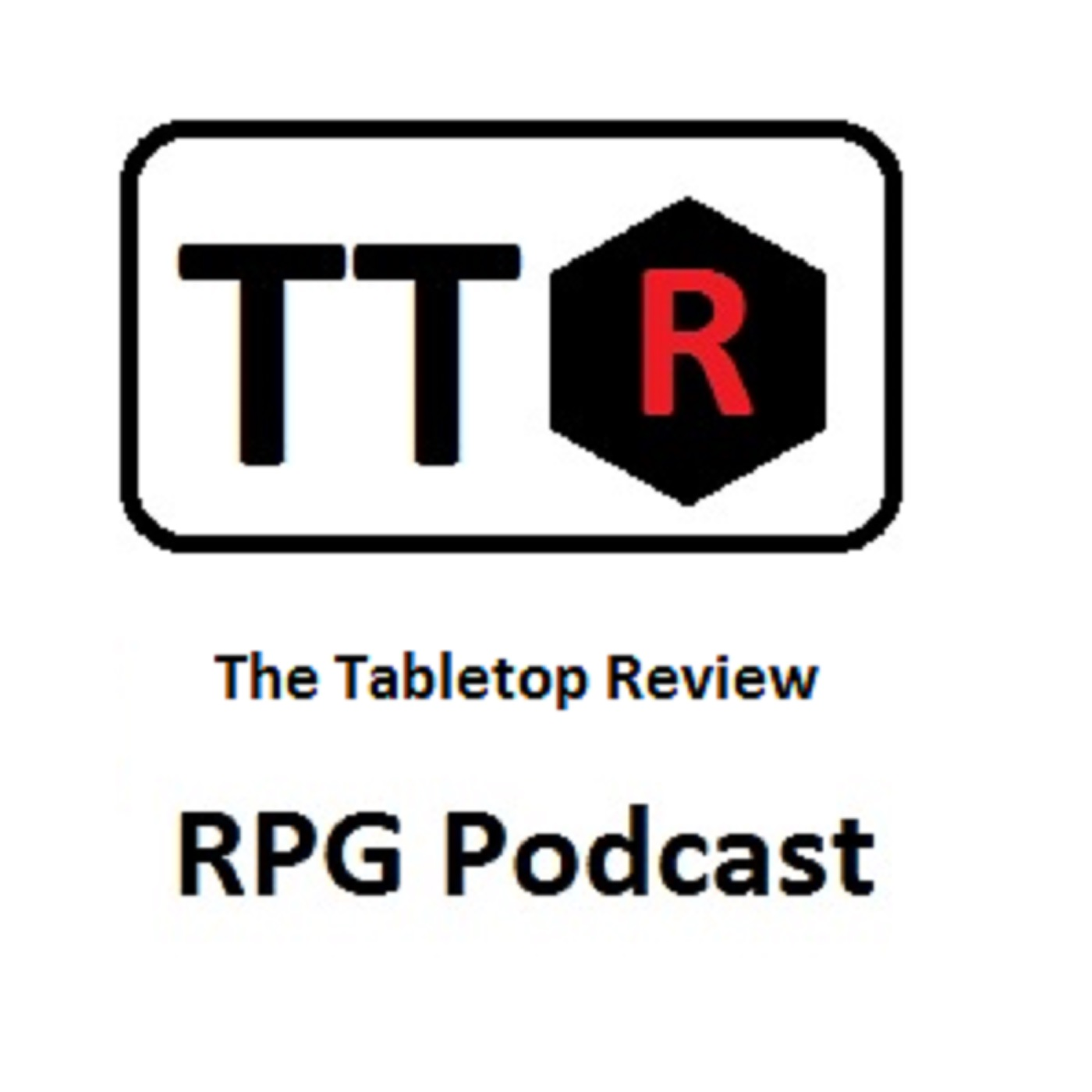 The Tabletop Review RPG Podcast